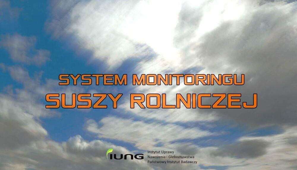 Nowa szata graficzna Systemu Monitoringu Suszy Rolniczej